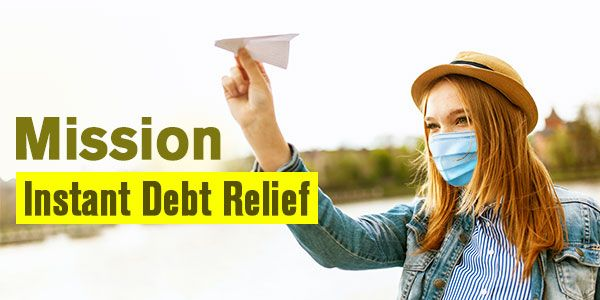 How Can You Get Instant Debt Relief Amidst Coronavirus Pandemic?