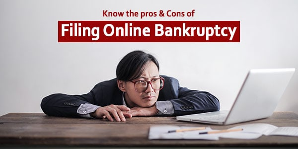 Is it possible to file bankruptcy online? How to do it