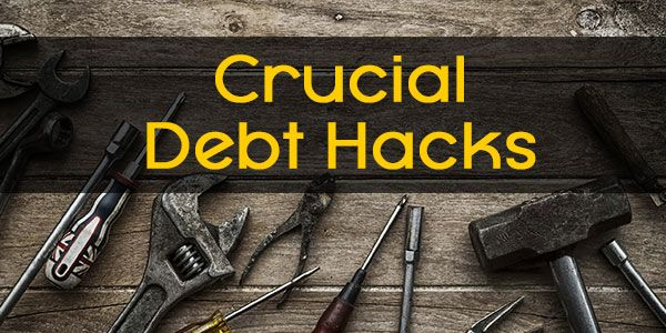 3 Crucial debt hacks that can help you to get rid of debts easily