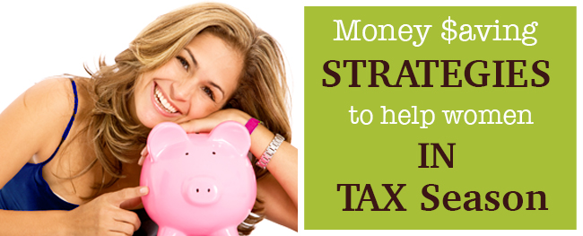 Money-saving strategies to help women relax in the tax season