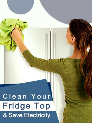 Clean Your Fridge Top
