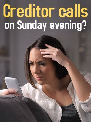 Getting Collection Calls After 5 p.m. On Sunday