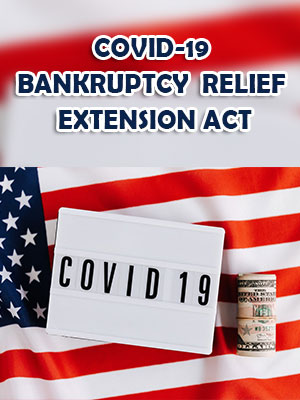 COVID-19 Bankruptcy Relief Extension Act