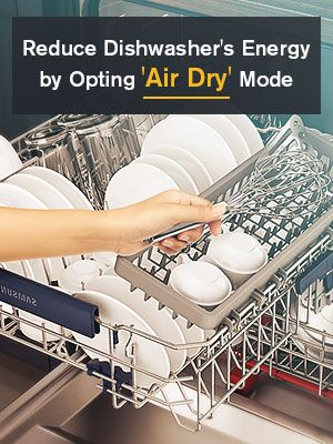 Use Air Dry Mode in Dishwasher