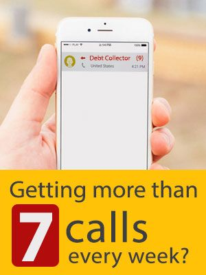Excessive Calls from the Debt Collectors