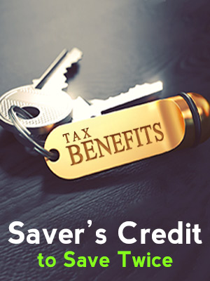 Saver's credit: Save twice on your retirement contributions