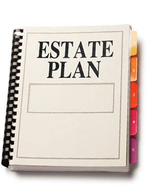 Have a proper estate plan in place