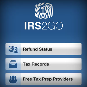 Wondering where is your tax refund? Find out the status through IRS2Go mobile app.