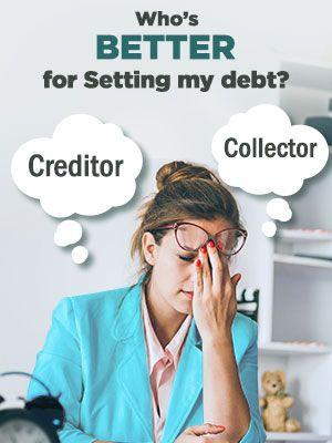 Creditor or Debt Collector