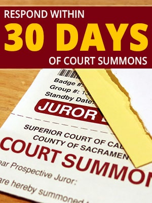 Respond to the Court Summons Within 30 Days to Avoid Difficulties