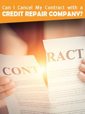 Cancelling Contract With Credit Repair Company