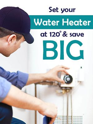 Set Water Heater At 120