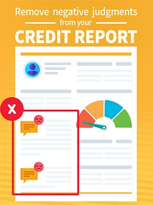 Remove The Civil Judgment & Tax Liens From Credit Report