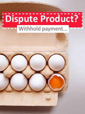 Withhold Payment Until the Product Dispute Resolved