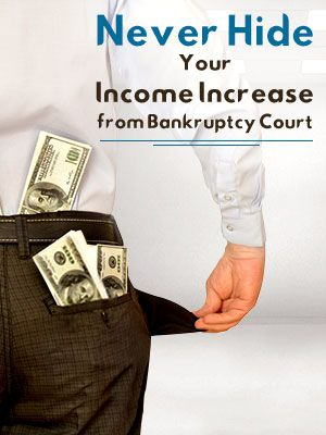 Never Hide Your Income Increase