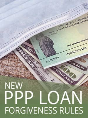 Businesses Can Qualify For Loan Forgiveness Under The New PPP Rules