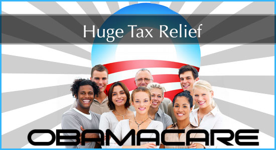 Affordable Care Act: Huge tax relief via Individual Shared Responsibility