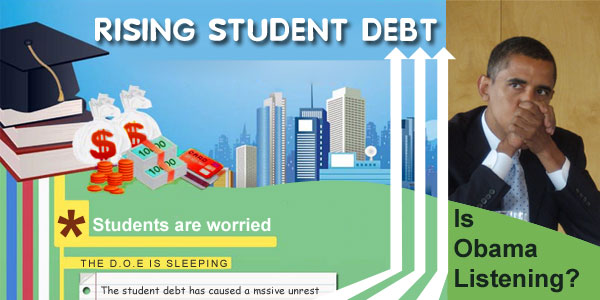 College debt rises while the DOE sleeps: Is President Obama listening?