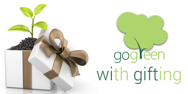 Go green when gifting and help nature as well as your pocket