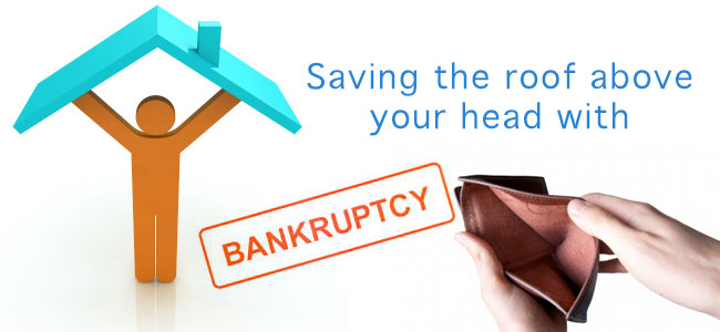 Saving the roof above your head with Bankruptcy