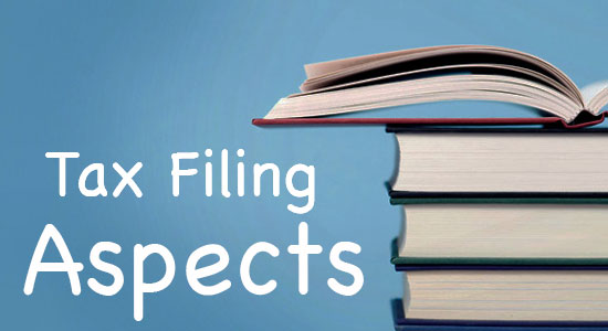 Tax filing - Important and useful aspects you need to know