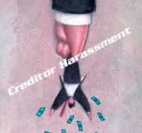 Creditor Harassment